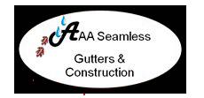 AAA Seamless Gutters & Construction